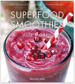 das-buch-der-superfood-smoothies-julie-morris